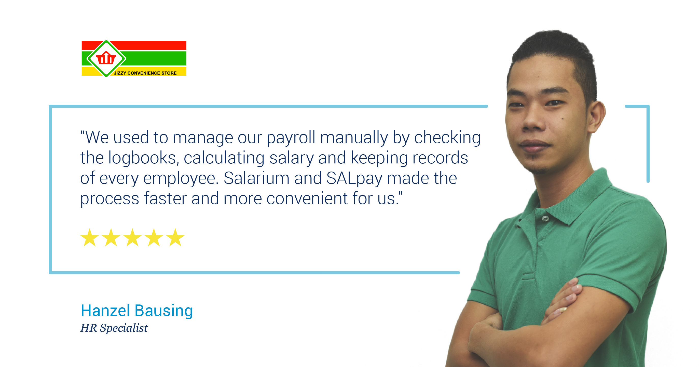 Salarium and SALPay review on payroll automation by Hanzel Bausing of Jizzy Convenience Store