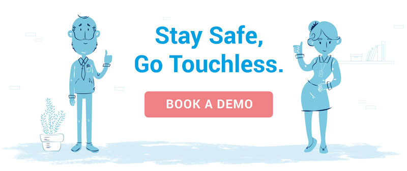 Book a Demo and Stay Safe, Go Touchless