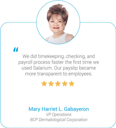 Salarium Timekeeping and Payroll Review by Mary Harriet Gabayeron, BCP Dermatological Corporation